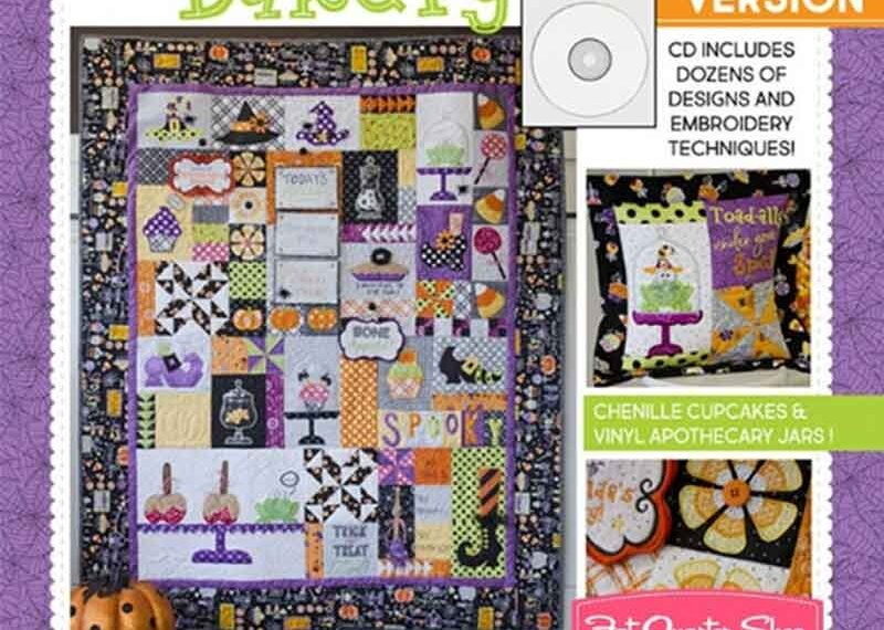 Broomhilda's Bakery Machine Embroidery Quilt Book