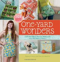 One-Yard Wonders: 101 Sewing Fabric Projects