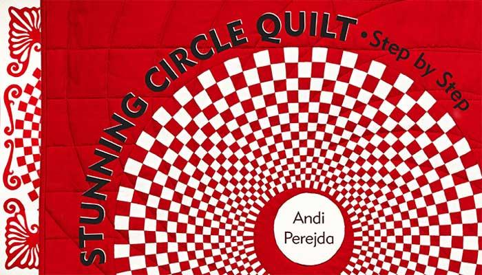 Stunning Circle Quilt Online Class