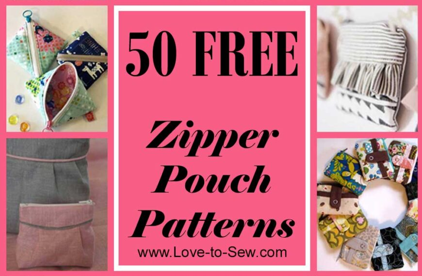 50 Free Zipper Pouch Sewing Patterns
