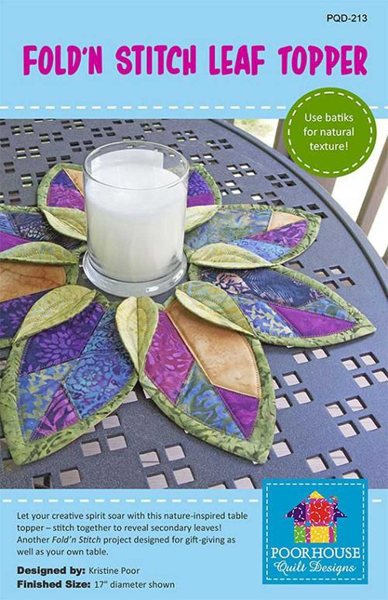 Poorhouse Quilt Designs Fold'n Stitch Leaf Topper Pattern