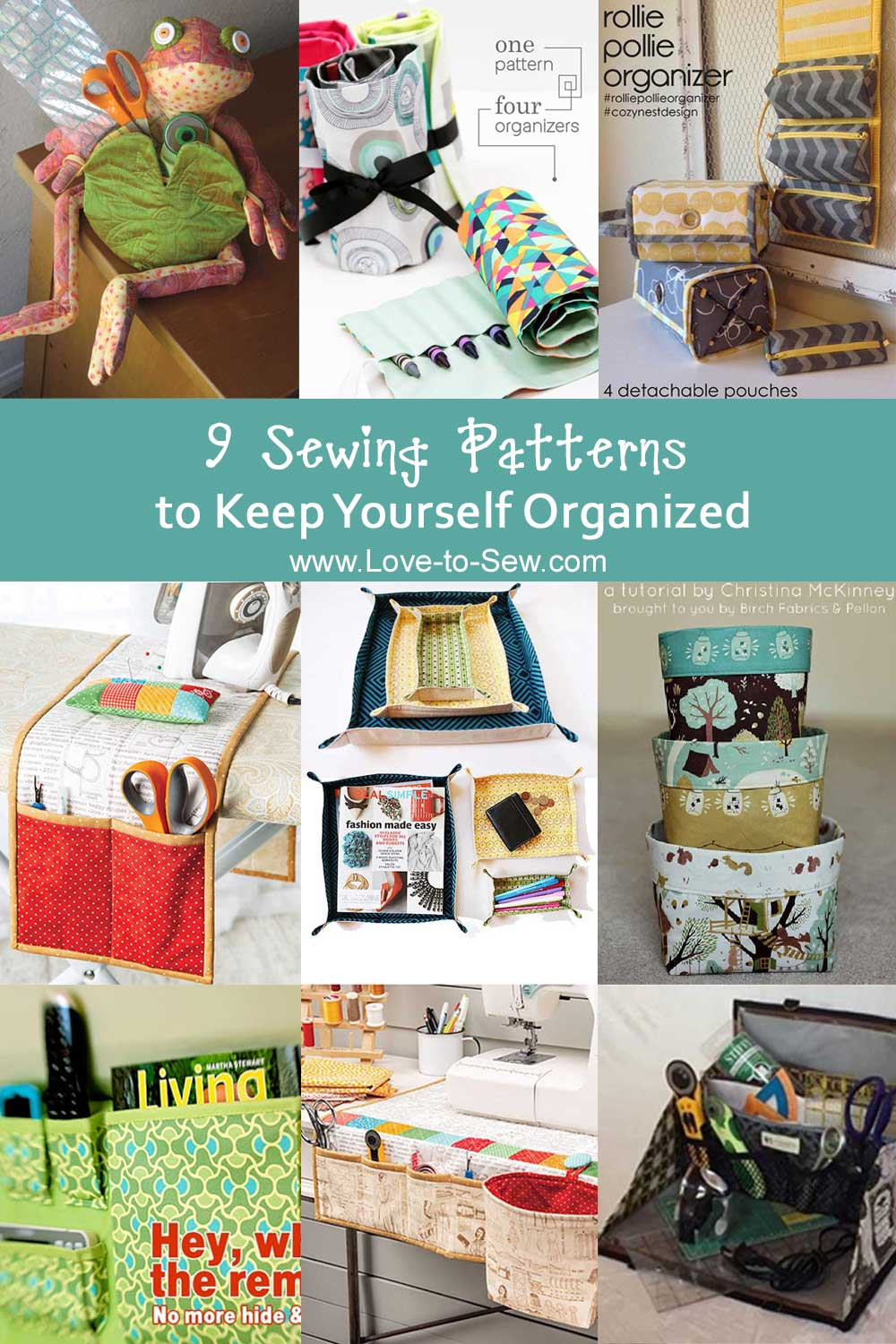 9 Sewing Patterns to Keep Your Stuff Organized