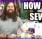 Sewing for Beginners - How to use a sewing machine